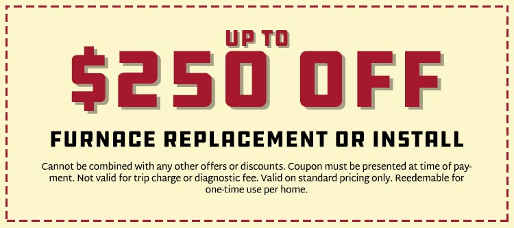 Savings on Furnace Replacement or Install